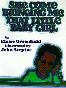 Book She Come Bringing Me That Little Baby Girl by Eloise Greenfield