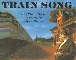 Book Train Song by Diane Siebert