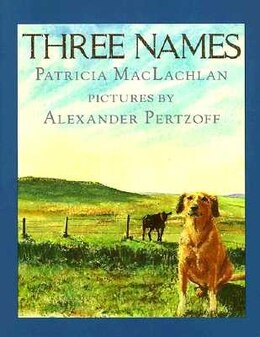 Book Three Names by Patricia Maclachlan
