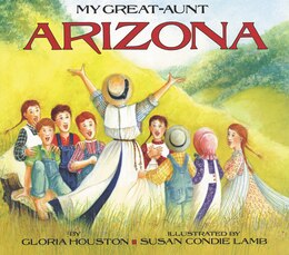 Book My Great-aunt Arizona by Gloria Houston