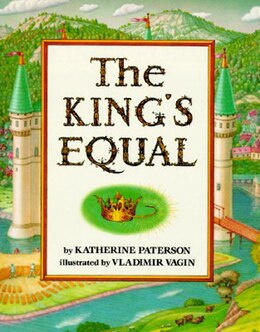 Book The King's Equal by Katherine Paterson