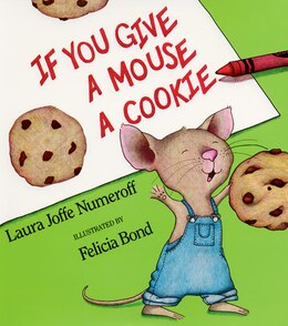 Book If You Give A Mouse A Cookie Big Book by Laura Joffe Numeroff