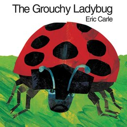 Book The Grouchy Ladybug by Eric Carle