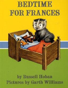 Book Bedtime For Frances by Russell Hoban
