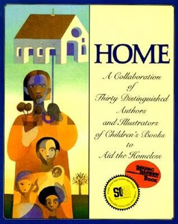 Book Home: A Collaboration Of Thirty Authors & Illustrators by Michael J. Rosen