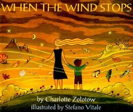Book When The Wind Stops by Charlotte Zolotow