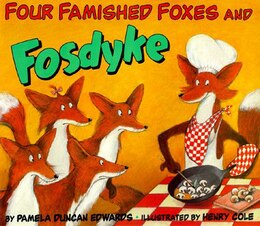 Book Four Famished Foxes And Fosdyke by Pamela Duncan Edwards
