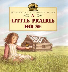 Book A Little Prairie House by Laura Ingalls Wilder