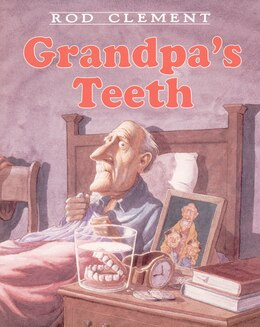 Book Grandpa's Teeth by Rod Clement