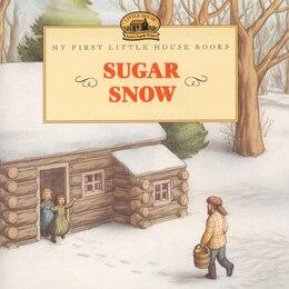 Book Sugar Snow by Laura Ingalls Wilder