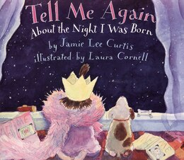 Book Tell Me Again About The Night I Was Born by Jamie Lee Curtis