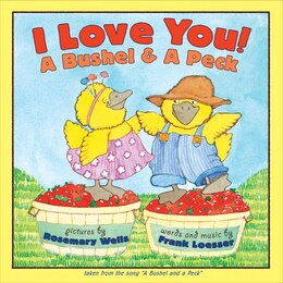 Book I Love You! A Bushel & A Peck by Frank Loesser