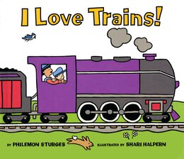 Book I Love Trains by Philemon Sturges