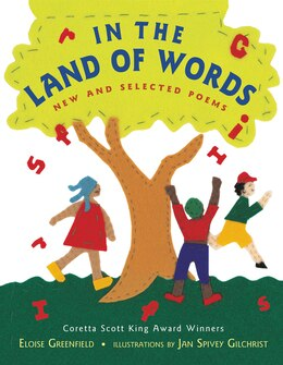 Book In the Land of Words: New and Selected Poems by Eloise Greenfield