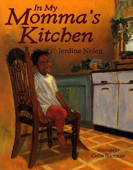 Book In My Momma's Kitchen by Jerdine Nolen
