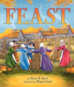 Book This Is the Feast by Diane Z. Shore