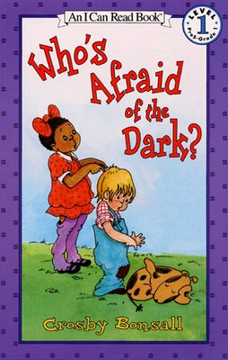 Book Who's Afraid of the Dark? by Crosby Bonsall