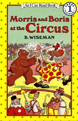 Book Morris And Boris At The Circus by B. Wiseman