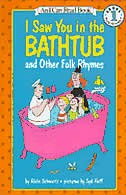 Book I Saw You In The Bathtub: And Other Folk Rhymes by Alvin Schwartz