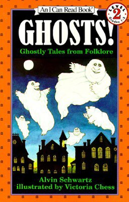 Book Ghosts!: Ghostly Tales From Folklore by Alvin Schwartz