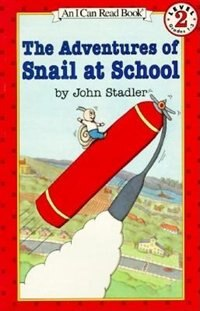 Book The Adventures Of Snail At School by John Stadler