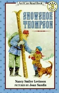 Book Snowshoe Thompson by Nancy Smiler Levinson