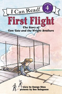 Book First Flight: The Story of Tom Tate and the Wright Brothers by George Shea