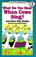 What Do You Hear When Cows Sing?: And Other Silly Riddles by Marco Maestro