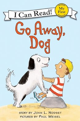 Book Go Away, Dog by Joan L. Nodset