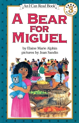 Book A Bear For Miguel by Elaine Marie Alphin