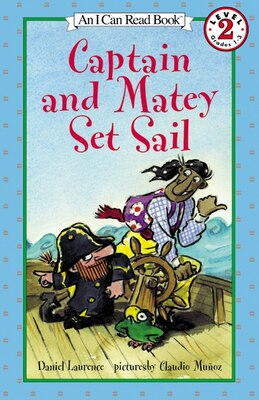 Book Captain And Matey Set Sail by Daniel Laurence