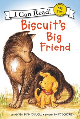 Book Biscuit's Big Friend by Alyssa Satin Capucilli