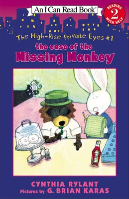Book The High-Rise Private Eyes #1: The Case of the Missing Monkey: The Case Of The Missing Monkey by Cynthia Rylant