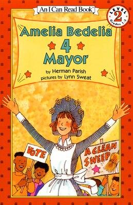 Book Amelia Bedelia 4 Mayor by Herman Parish
