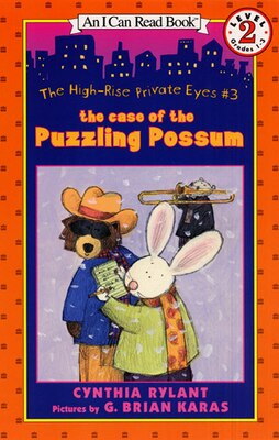 Book The High-rise Private Eyes #3: The Case Of The Puzzling Possum: The Case Of The Puzzling Possum by Cynthia Rylant