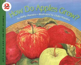 Book How Do Apples Grow? by Betsy Maestro