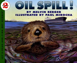 Book Oil Spill! by Melvin Berger