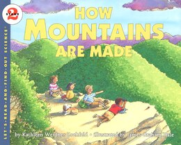 Book How Mountains Are Made by Kathleen Weidner Zoehfeld