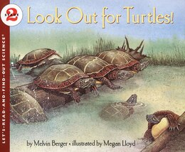 Book Look Out For Turtles! by Melvin Berger