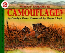 Book What Color Is Camouflage? by Carolyn B. Otto