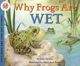 Book Why Frogs Are Wet by Judy Hawes
