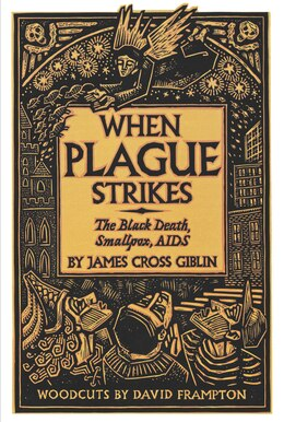 Book When Plague Strikes: The Black Death, Smallpox, Aids by James Cross Giblin