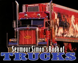 Book Seymour Simon's Book Of Trucks by Seymour Simon
