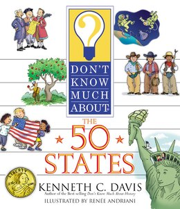 Book Don't Know Much About The 50 States by Kenneth C. Davis