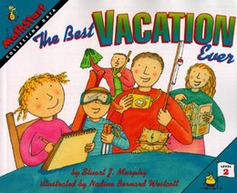 Book The Best Vacation Ever by Stuart J. Murphy