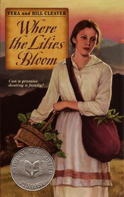 Book Where the Lilies Bloom by Bill Cleaver