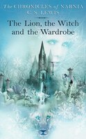 The Lion, the Witch and the Wardrobe: The Chronicles of Narnia, Book 2