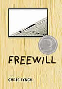 Book Freewill by Chris Lynch