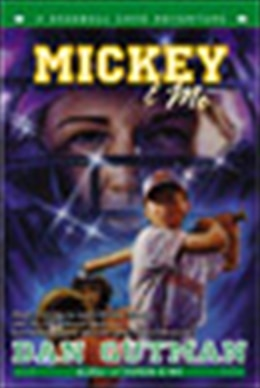 Book Mickey & Me: A Baseball Card Adventure by Dan Gutman