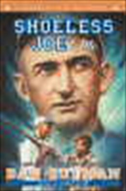Book Shoeless Joe & Me by Dan Gutman